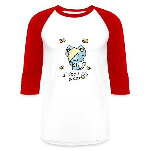 I'm cool as a cat - Baseball T-Shirt
