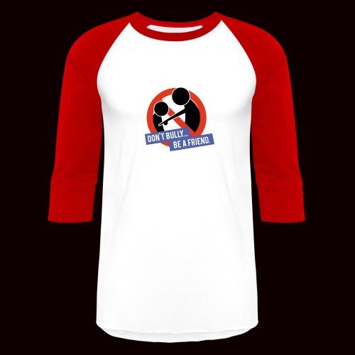 NoBully - Baseball T-Shirt