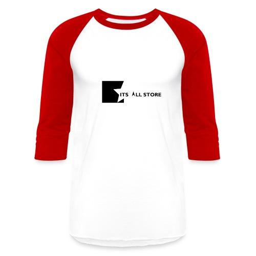Its All Store logo - Unisex Baseball T-Shirt