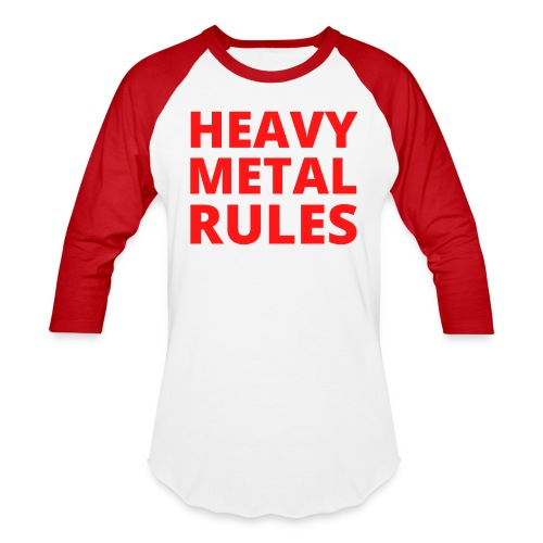 Heavy Metal Rules - Unisex Baseball T-Shirt