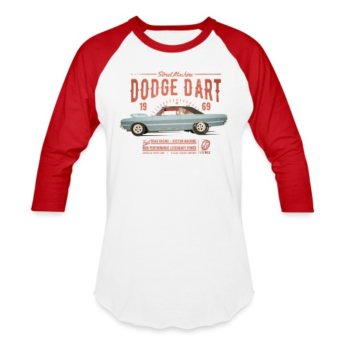 Dodge Dart Dragster Street Machine 1969 - Unisex Baseball T-Shirt