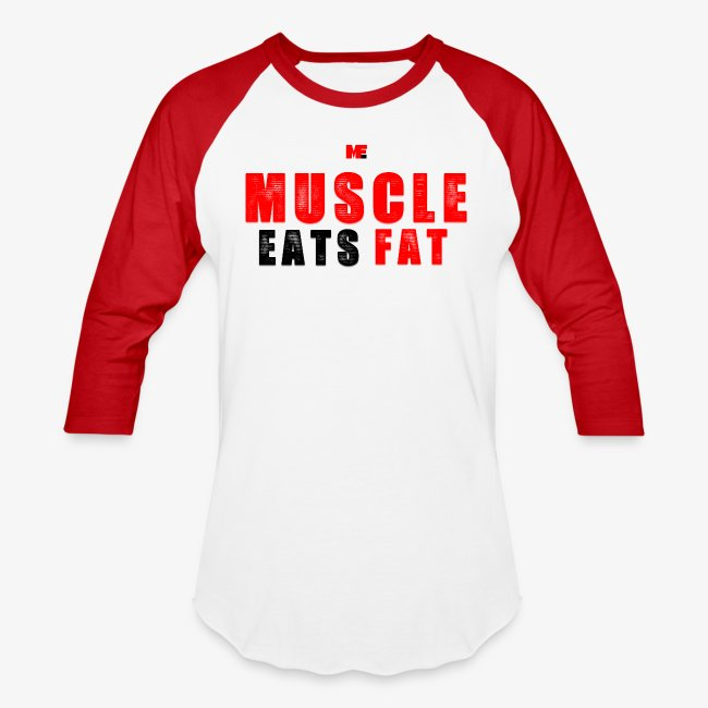 Muscle Eats Fat Red Black Edition