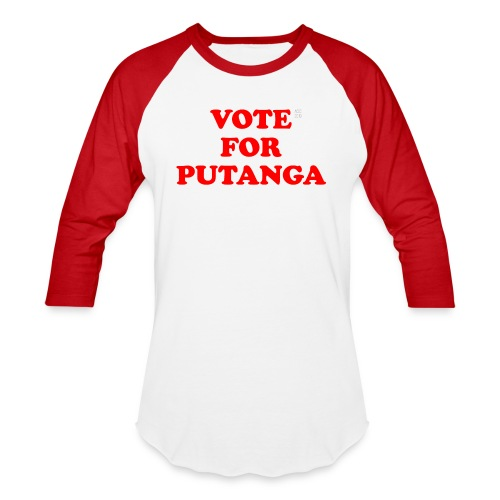 Vote For Putanga - Baseball T-Shirt