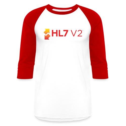 HL7 Version 2 Logo - Unisex Baseball T-Shirt