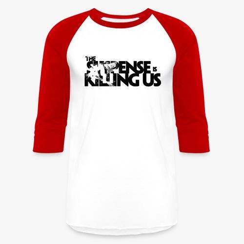 Suspense Is Killing Us Logo Black - Unisex Baseball T-Shirt