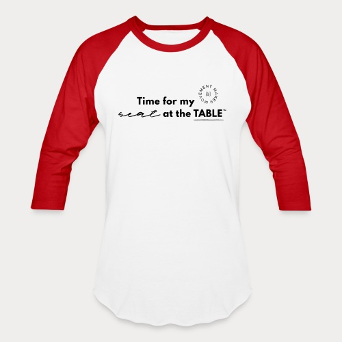My Seat at the Table - Baseball T-Shirt