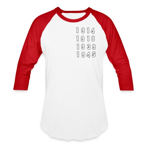 Great War Dates - Unisex Baseball T-Shirt