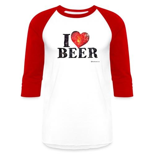 I Love Beer - Unisex Baseball T-Shirt