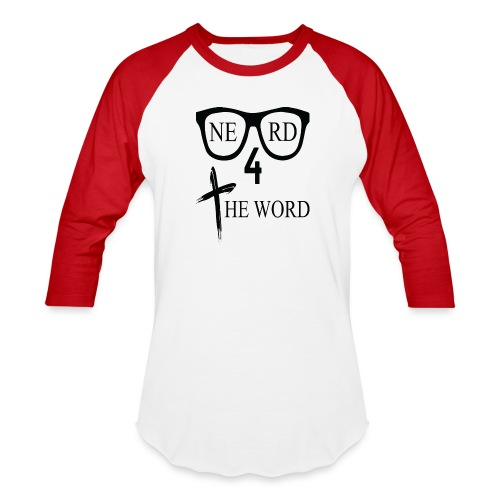 Nerd 4 The Word Design png - Baseball T-Shirt