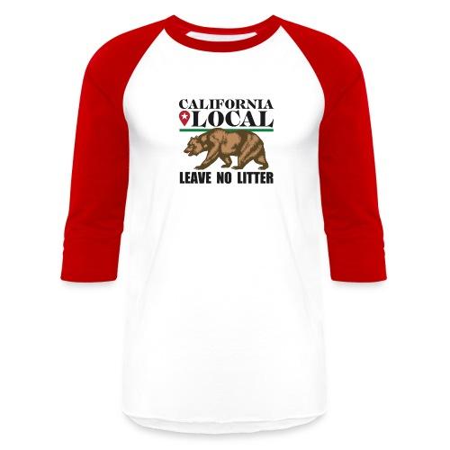 California Local Leave No Litter - Unisex Baseball T-Shirt