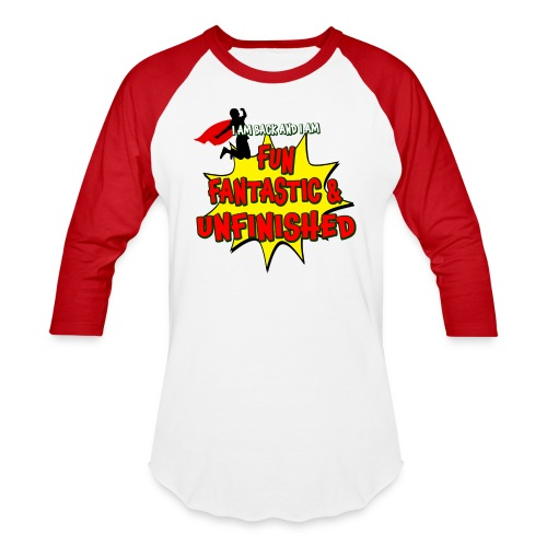 Fun Fantastic and UNFINISHED - Back to School - Baseball T-Shirt