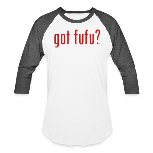 gotfufu-black - Unisex Baseball T-Shirt