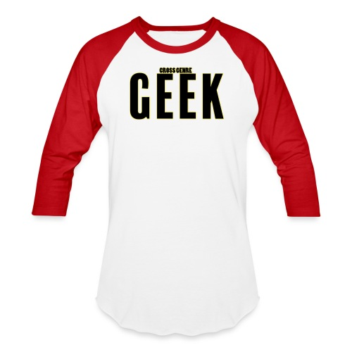 geek - Unisex Baseball T-Shirt