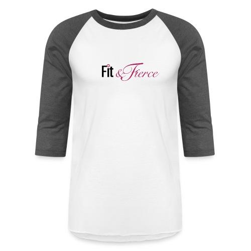 Fit Fierce - Baseball T-Shirt