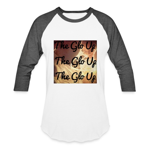 Glo Up - Baseball T-Shirt