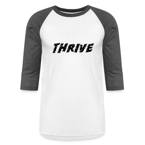 Thrive - Baseball T-Shirt