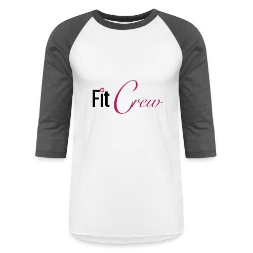 Fit Crew - Baseball T-Shirt