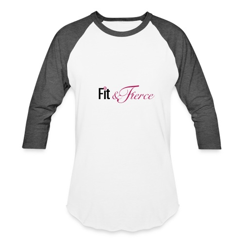 Fit Fierce - Baseball T-Shirt