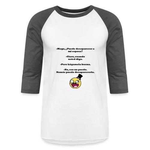hagamela buena - Baseball T-Shirt