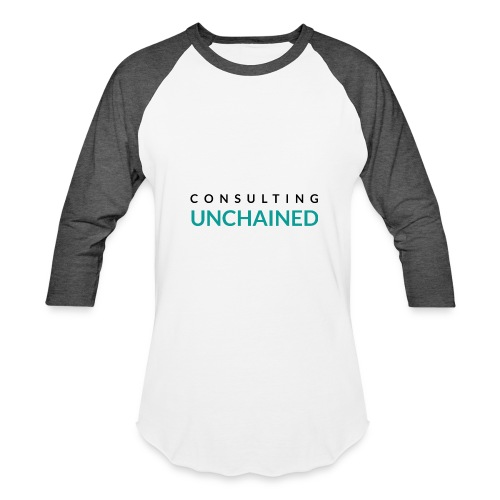 Consulting Unchained - Baseball T-Shirt