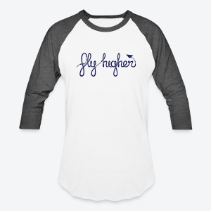 Fly Higher - Navy - Baseball T-Shirt
