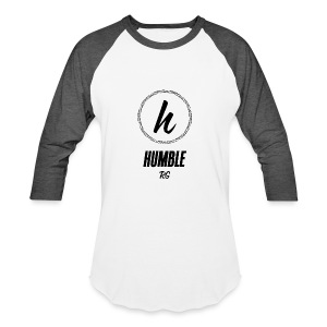 Humble - Baseball T-Shirt