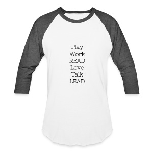 Play_Work_Read - Baseball T-Shirt