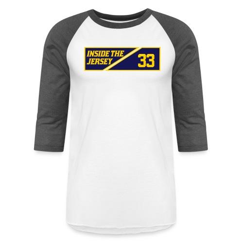 33: Inside The Jersey - Baseball T-Shirt