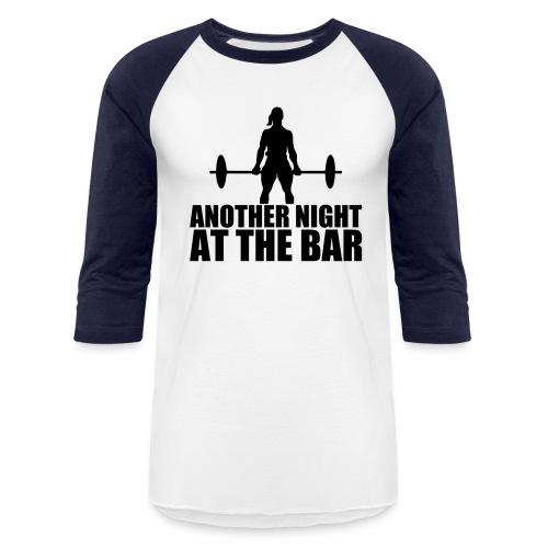 Another Night at the Bar - Baseball T-Shirt