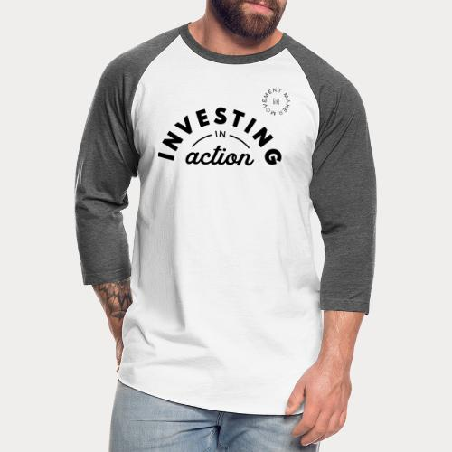 Investing in Action - Unisex Baseball T-Shirt