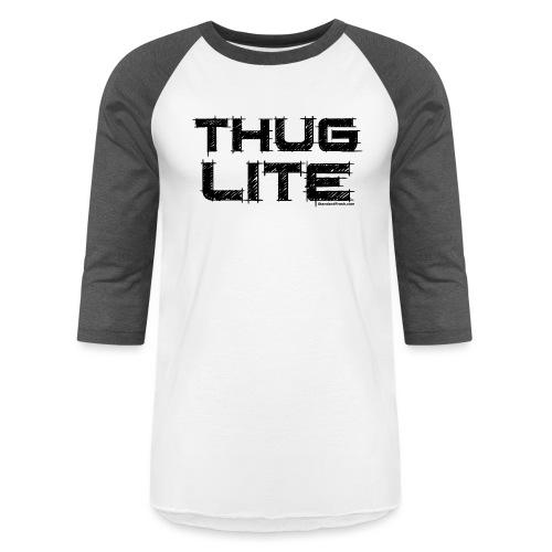 Thug Lite BLK.png - Unisex Baseball T-Shirt