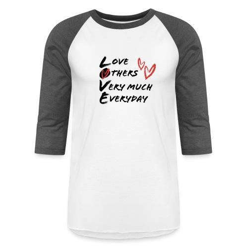 L.O.V.E Show Original Genuine Merchandise - Unisex Baseball T-Shirt