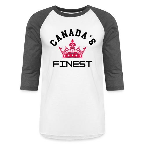 Canada s Finest 1 - Unisex Baseball T-Shirt