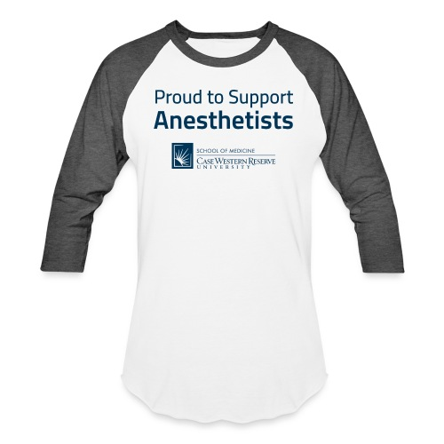 Proud to Support Anesthetists - Unisex Baseball T-Shirt
