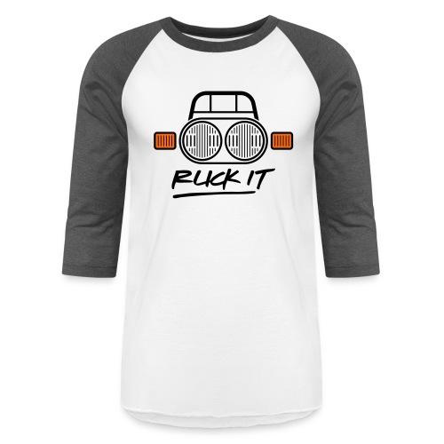 Ruck It - Baseball T-Shirt