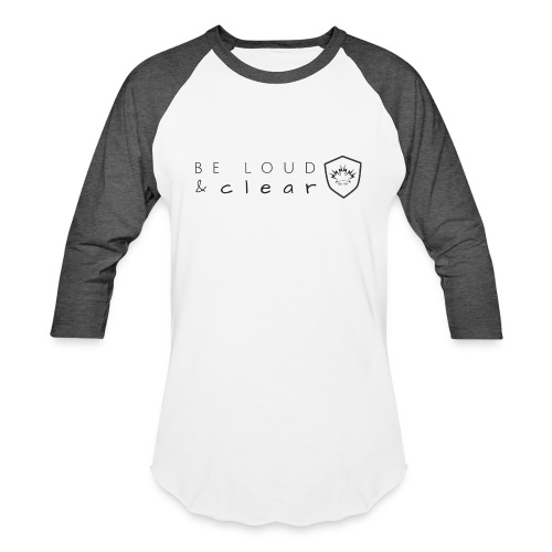 loud and clear transparent - Baseball T-Shirt