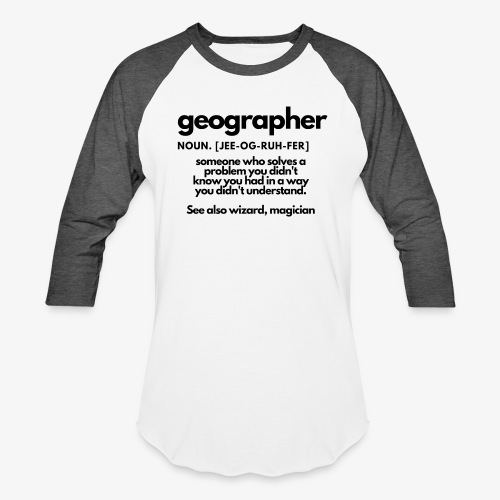 geographer - Unisex Baseball T-Shirt