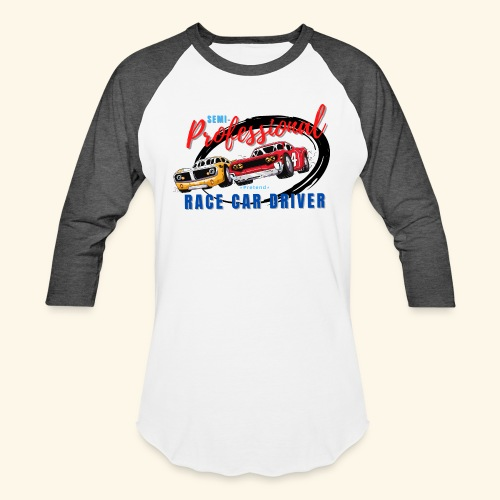 Semi-professional pretend race car driver - Unisex Baseball T-Shirt