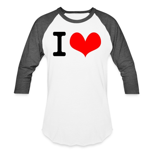 I Love what - Baseball T-Shirt