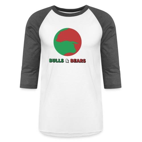 Bulls & Bears - Baseball T-Shirt
