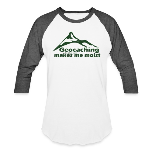 Geocaching in the Rain - Baseball T-Shirt