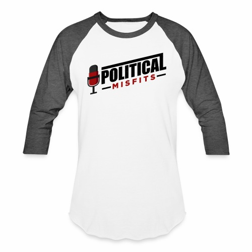 Political Misfits Basic - Unisex Baseball T-Shirt