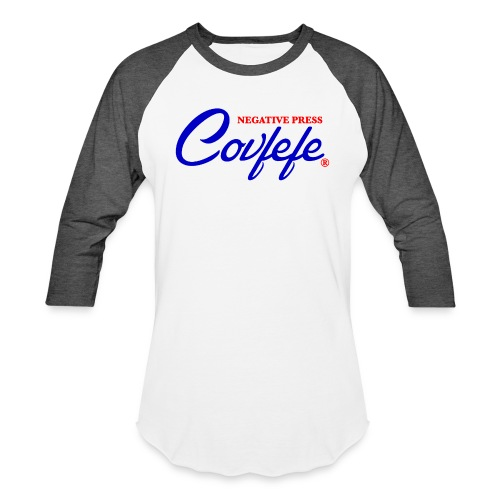 Negative Press Covfefe - Baseball T-Shirt