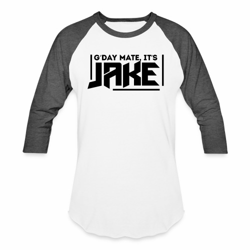 G'Day Mate It's Jake Black Logo - Baseball T-Shirt