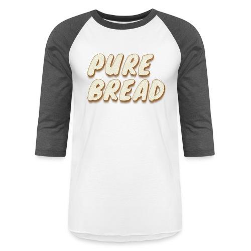 Pure Bread - Unisex Baseball T-Shirt