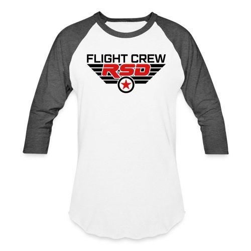 RSD Flight Crew - Unisex Baseball T-Shirt