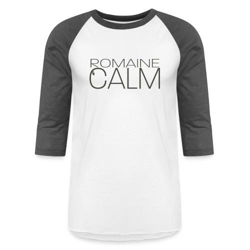 Romaine Calm - Unisex Baseball T-Shirt
