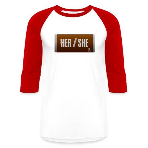 Her/She Bar! - Baseball T-Shirt