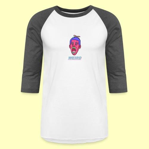 WEIRD - Baseball T-Shirt