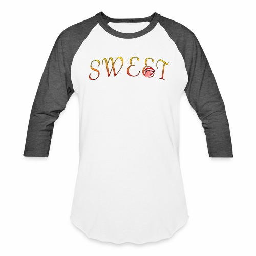 Sweet - Baseball T-Shirt
